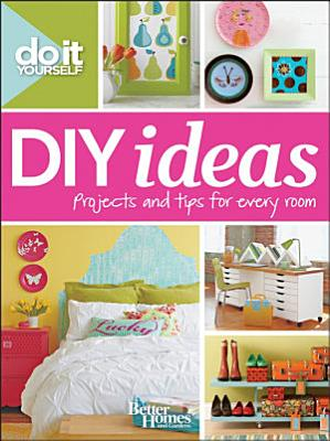 Do It Yourself  DIY Ideas  Better Homes and Gardens