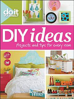 Do It Yourself  DIY Ideas  Better Homes and Gardens  Book