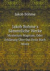 Jakob Bohme's S?mmtliche Werke