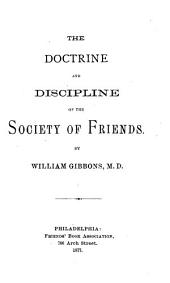 The Doctrine and Discipline of the Society of Friends