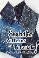 Sashiko Patterns and Tutorials
