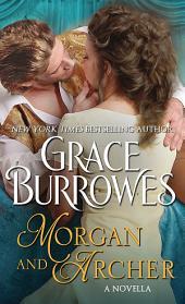 Morgan and Archer: A Novella