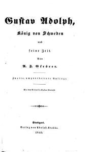 Gustav Adolph  K  nig von Schweden und seine Zeit  2  umgearb  Aufl PDF