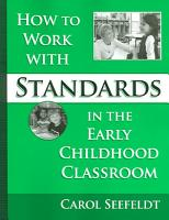 How to Work with Standards in the Early Childhood Classroom PDF