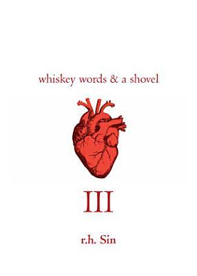 Whiskey Words & a Shovel III