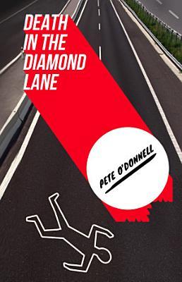 Death in the Diamond Lane