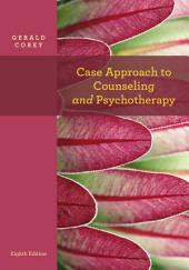 Case Approach to Counseling and Psychotherapy: Edition 8