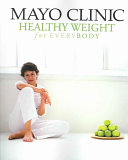 Mayo Clinic Healthy Weight For Everybody Book PDF