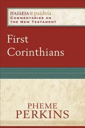 First Corinthians (Paideia: Commentaries on the New Testament)