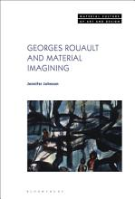 Georges Rouault and Material Imagining PDF