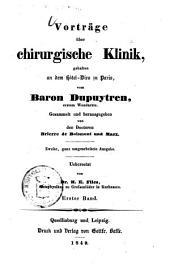 Vorträge über chirurgische Klinik: gehalten an dem Hôtel-Dieu zu Paris ...