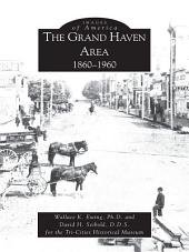 The Grand Haven Area 1860-1960