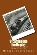 Steaming Into the Heyday