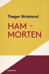 Ham - Morten