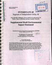Interstate 69, Segment of Independent Utility #8, from SR 385 in Millington, TN to I-155/US 51 in Dyersburg, Shelby, Tipton, Lauderdale, and Dyer Counties: Environmental Impact Statement