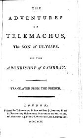 The Adventures of Telemachus, the Son of Ulysses ... Translated from the French