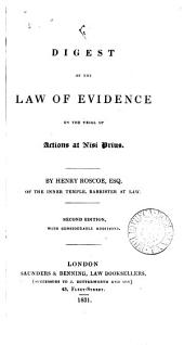 A digest of the Law of Evidence: on the trial of actions at nisi prius