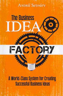 The Business Idea Factory Book