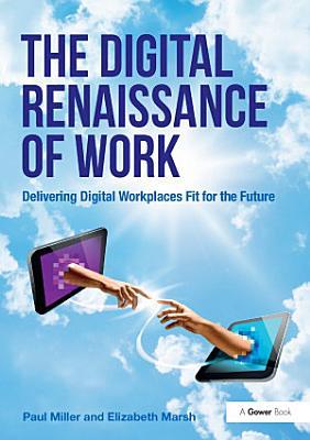 The Digital Renaissance of Work