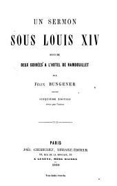 Un sermon sous Louis XIV: suivi de Deux soirées à l'hôtel de Rambouillet
