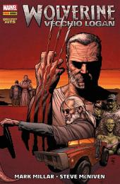 Wolverine. Vecchio Logan: Vecchio Logan