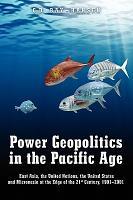 Power Geopolitics in the Pacific Age PDF