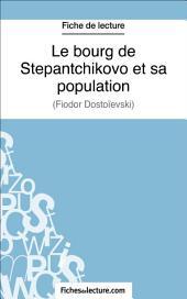 Le bourg de Stepantchikovo et sa population: Analyse complète de l'œuvre