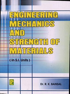 Engineering Mechanics and Strength of Materials PDF