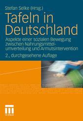 Tafeln in Deutschland: Aspekte einer sozialen Bewegung zwischen Nahrungsmittelumverteilung und Armutsintervention, Ausgabe 2