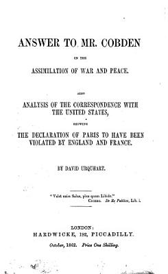 Answer To Mr Cobden On The Assimilation Of War And Peace