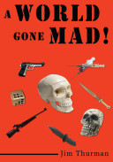 A World Gone Mad  Book PDF