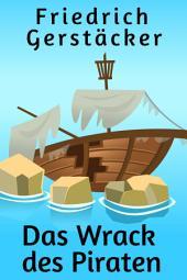 Das Wrack des Piraten: Kurzroman