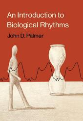 An Introduction to Biological Rhythms
