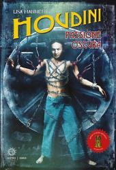 Houdini: Passione oscura