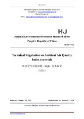 HJ 633-2012: Translated English of Chinese Standard. HJ633-2012.: Technical Regulation on Ambient Air Quality Index (on trial).