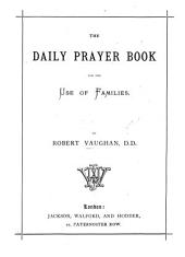 The Daily Prayer Book for the Use of Families