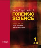 Wiley Encyclopedia of Forensic Science PDF