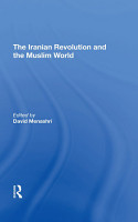 The Iranian Revolution And The Muslim World PDF