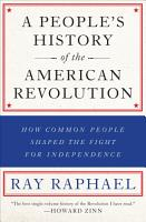 A People s History of the American Revolution PDF