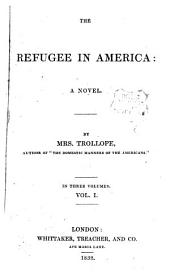 The refugee in America: Volume 1