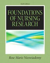 Foundations in Nursing Research: Edition 6