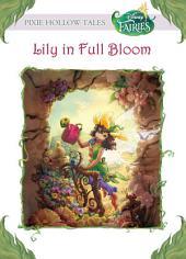 Disney Fairies: Lily in Full Bloom