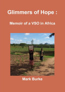 Glimmers of Hope : Memoir of a VSO in Africa