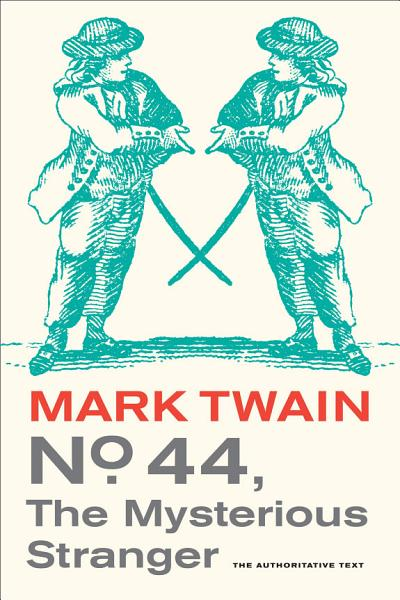 Download No  44  The Mysterious Stranger Book