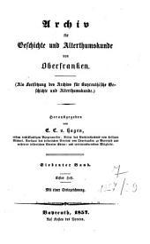 Archiv für Geschichte und Altertumskunde von Oberfranken: Band 7