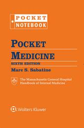 Pocket Medicine: The Massachusetts General Hospital Handbook of Internal Medicine, Edition 6