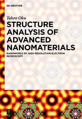 Structure Analysis of Advanced Nanomaterials: Nanoworld by High-Resolution Electron Microscopy