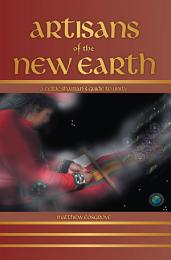 Artisans of the New Earth