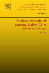 Nonlinear Dynamics of Rotating Shallow Water  Methods and Advances