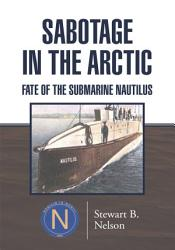 Sabotage In The Arctic Book PDF